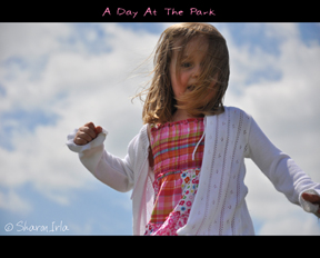 A Day At The Park by Sharon Irla